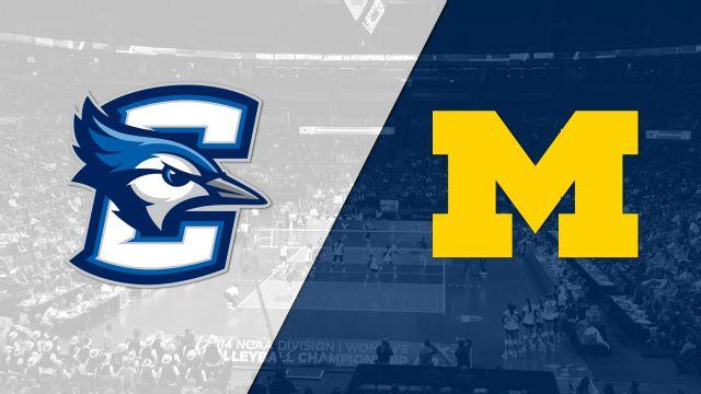 Creighton vs. Michigan (Regional Semifinal #2) (NCAA Volleyball Championship)