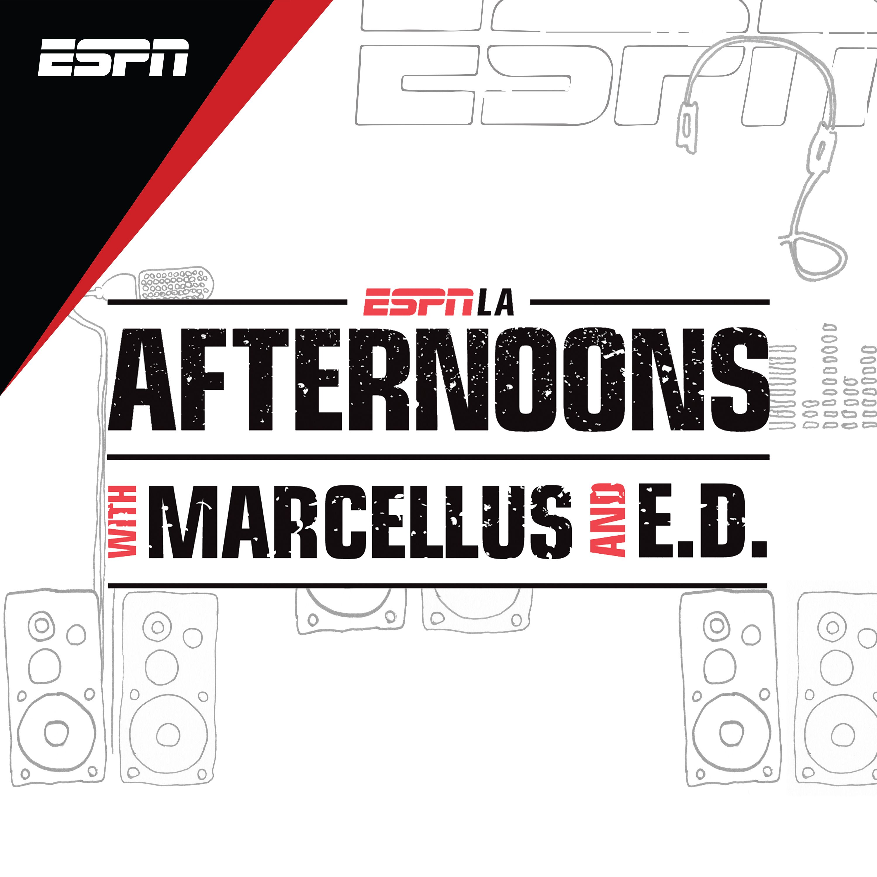 Afternoons on ESPNLA with Marcellus & ED