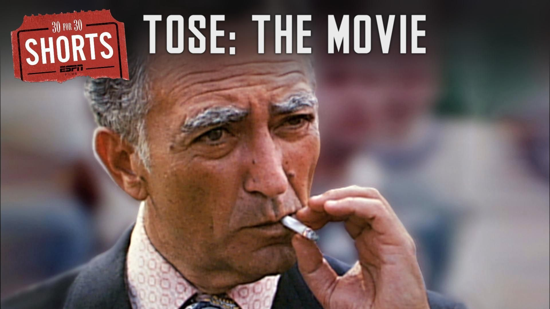 30 for 30 Shorts: Tose The Movie