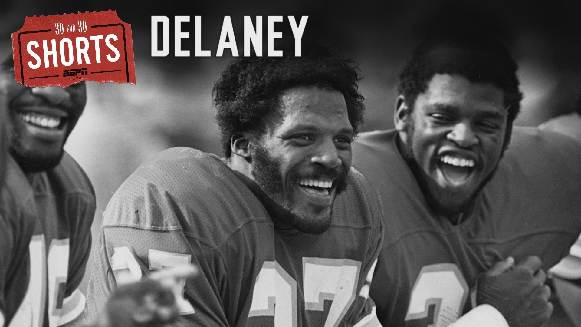 30 for 30 Shorts: Delaney
