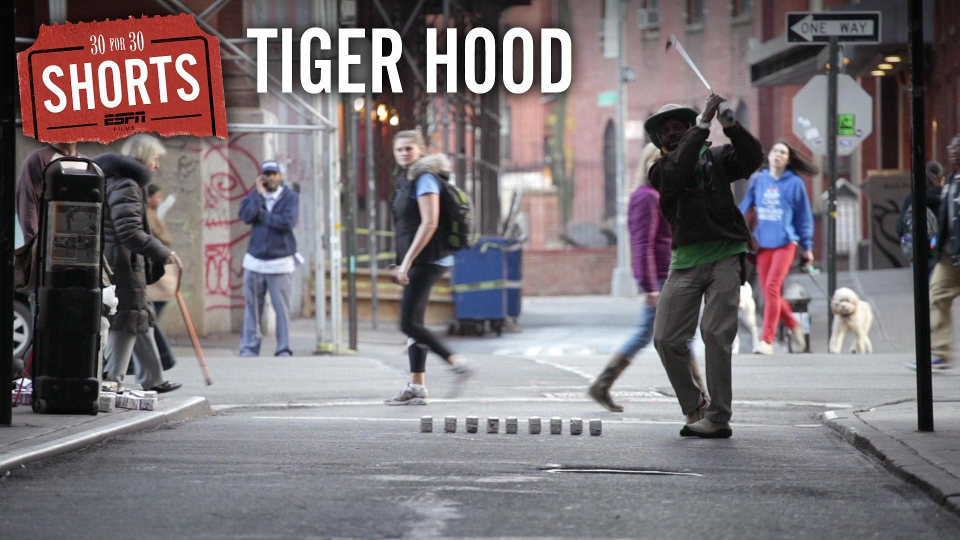 30 for 30 Shorts: Tiger Hood