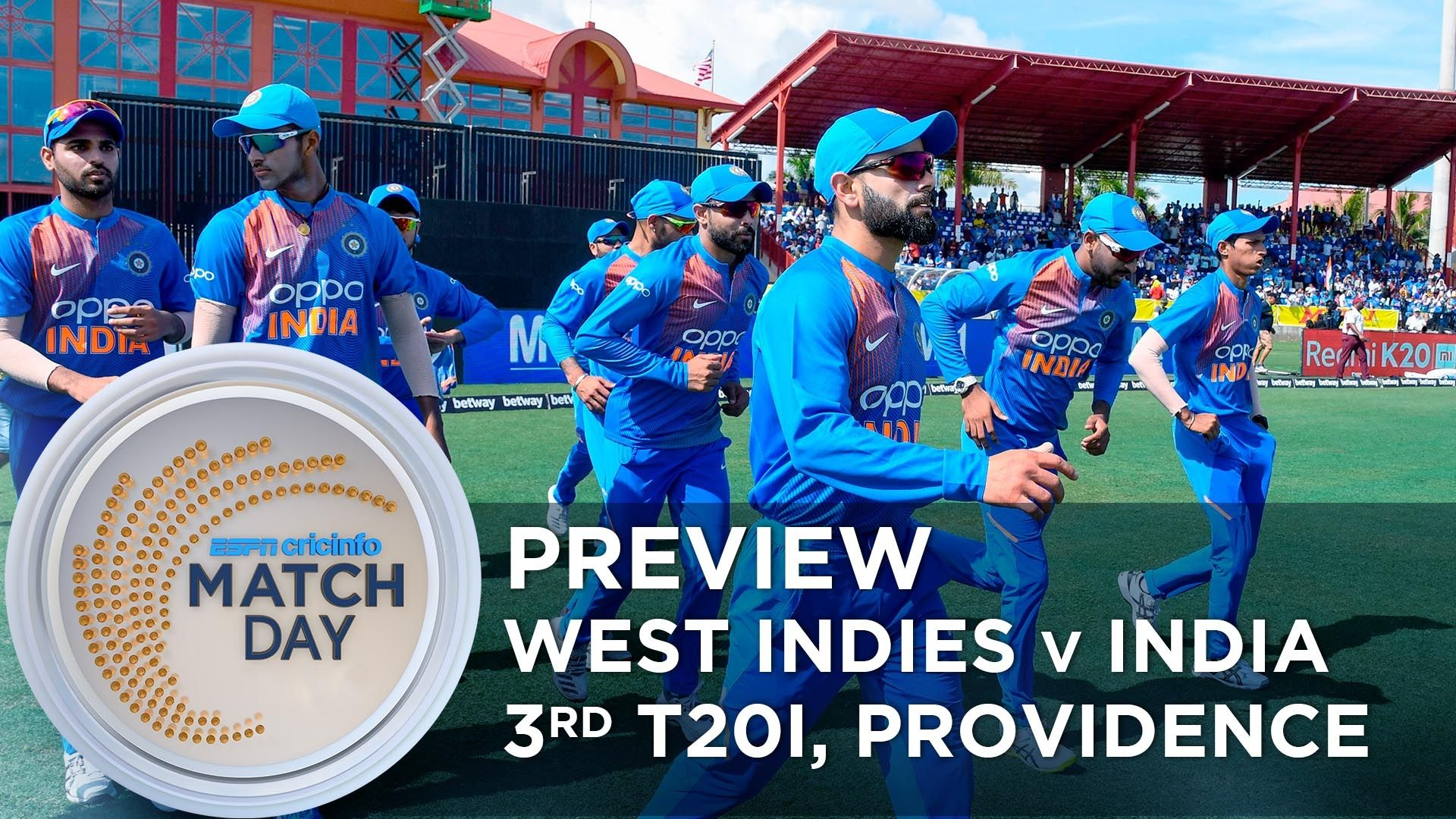 Match Day : West Indies v India, 3rd T20I, Providence