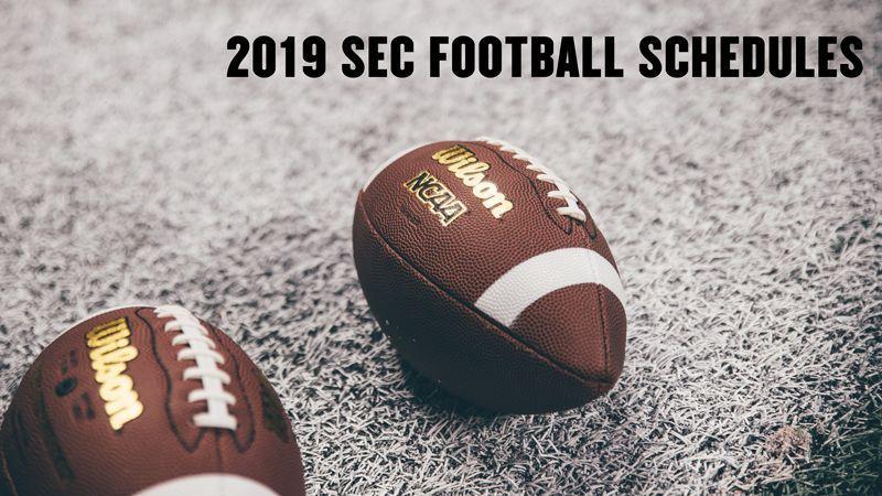 SEC releases 2019 football schedule