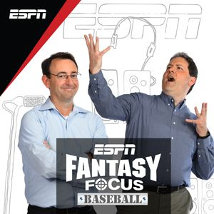 d06fd8adb2 Fantasy Focus Baseball Show - PodCenter - ESPN Radio