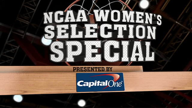 NCAA Women's Basketball Selection Special Extended Coverage