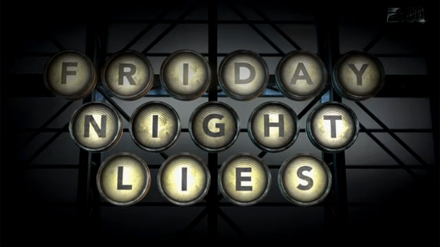 E:60 Presents: Friday Night Lies