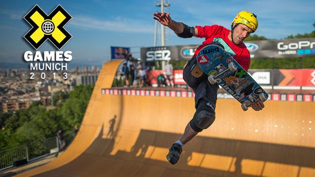 X Games Munich: Skateboard Park / Skateboard Vert