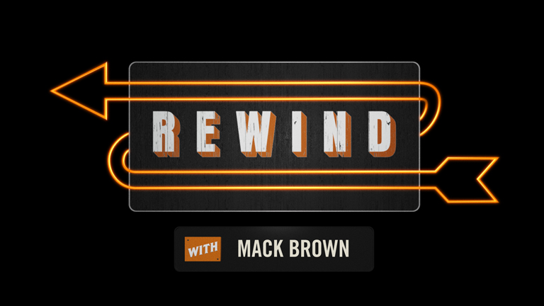Rewind with Mack Brown