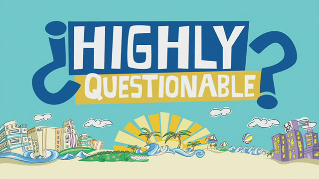 Highly Questionable Presented by Scion