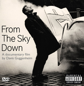 From The Sky Down , a documentary film about the making of U2's