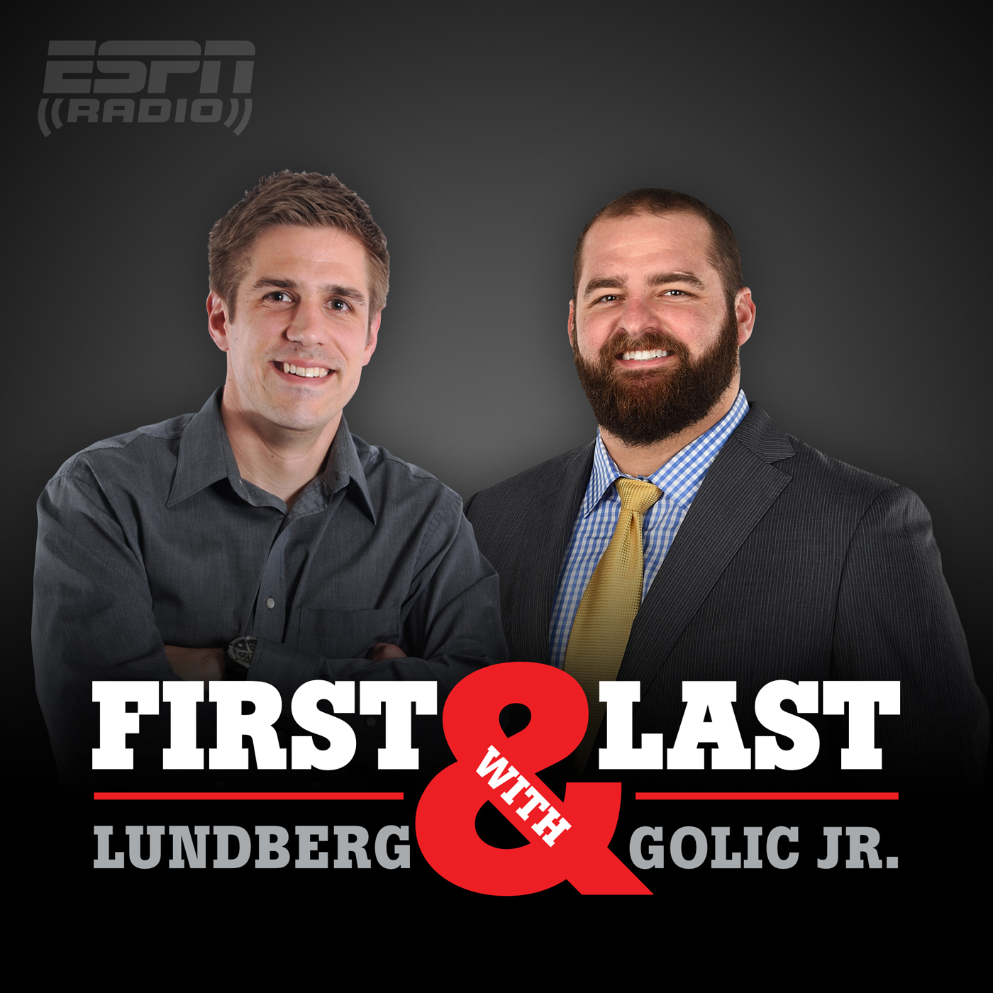 First and Last with Lundberg & Golic Jr.
