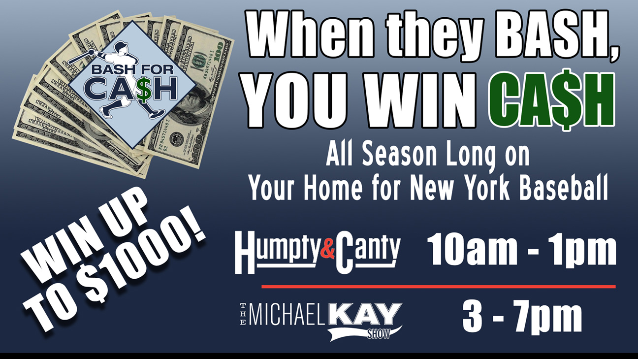 f05c9e173702 LISTEN TO WIN! All baseball season long, you can win $100 cash by  predicting which New York baseball player will hit one out of the park on a  given day.