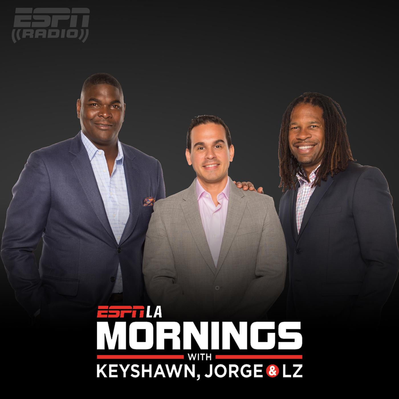 ESPNLA Mornings with Keyshawn, Jorge & LZ