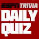ESPN Daily Trivia