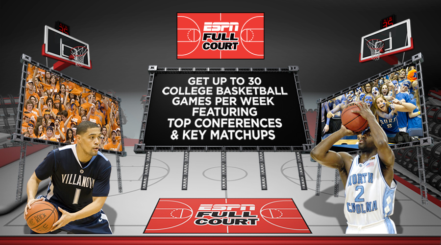 ESPN Full Court.  Get Up to 30 Games Per Week Featuring Top Conferences and Key Matchups.