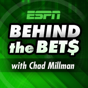 Behind the Bets with Chad Millman