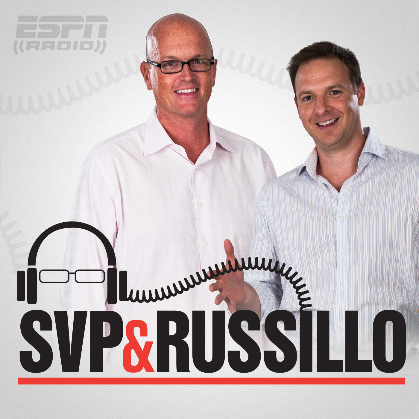 ESPN Radio: SVP & Russillo