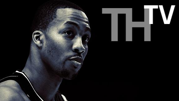 Video - TrueHoop TV: On Dwight Howard