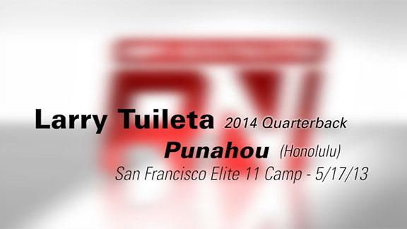 San Fran Elite 11: Larry Tuileta highlights