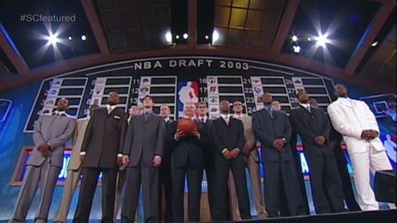 Video - Looking Back On The 2003 NBA Draft