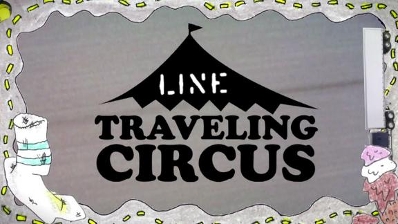 LINE Traveling Circus 7.4 Chunder Down Under