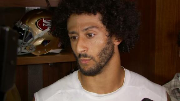 Colin Kaepernick: 'I'll continue to sit'