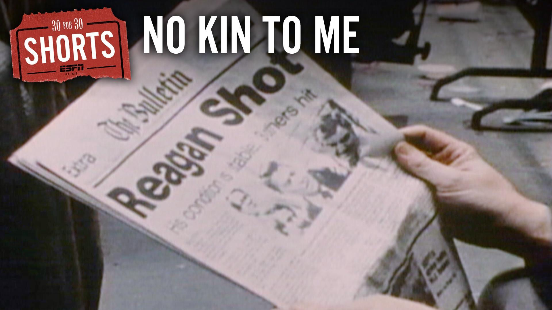 30 for 30 Shorts: No Kin to Me