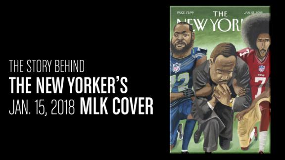 The story behind how 'The New Yorker's' MLK, Kaepernick and Michael Bennett cover was born