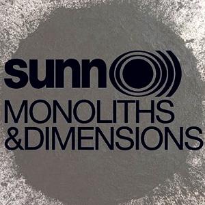 Monoliths & Dimensions -- Sunn O)))