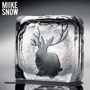 Miike Snow -- Miike Snow