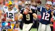 Aaron Rodgers, Drew Brees, Tom Brady
