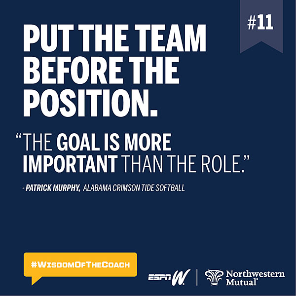 11. Put the team before the position. #WisdomOfTheCoach