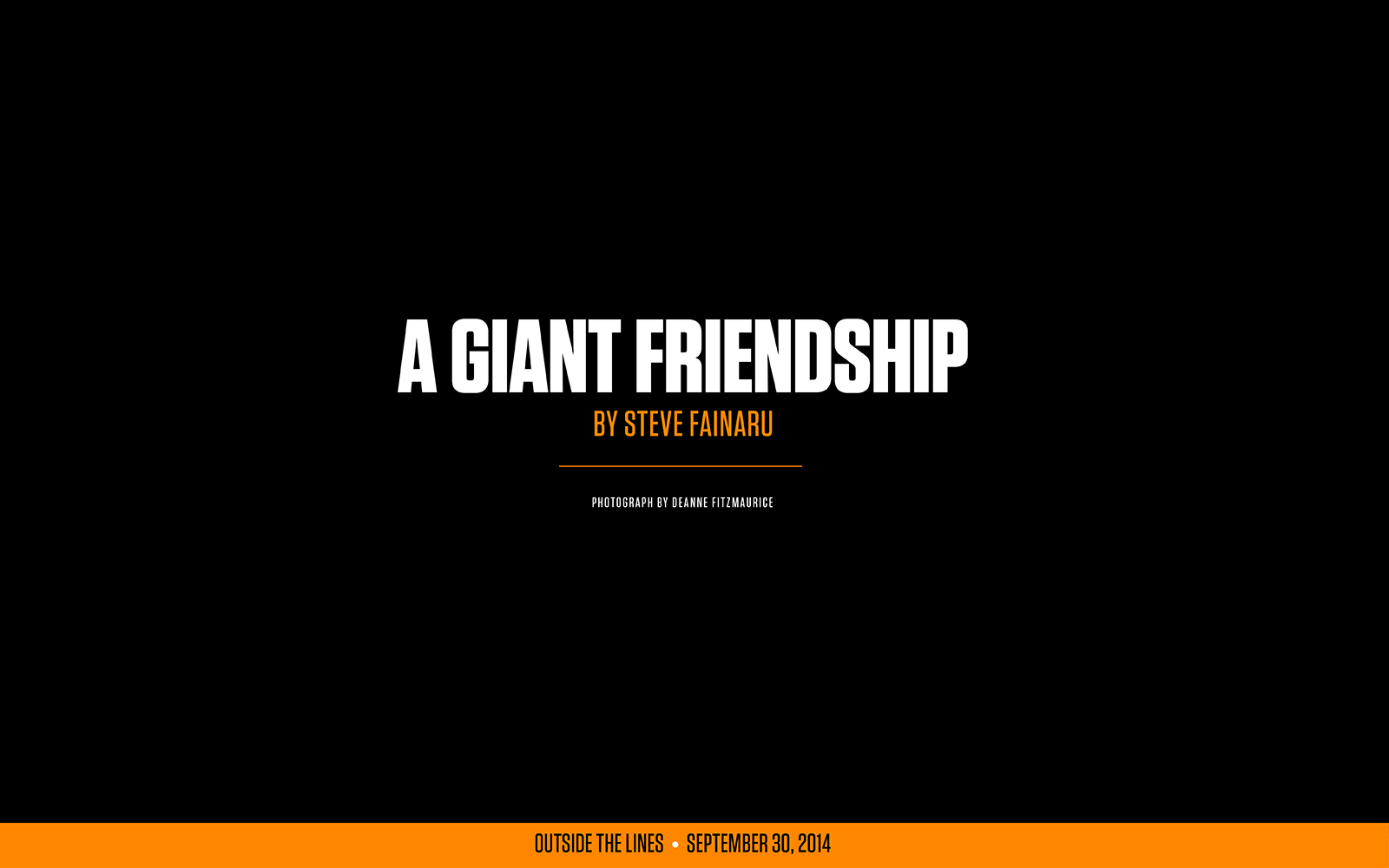 The Giant friendship between San Francisco Giants ...