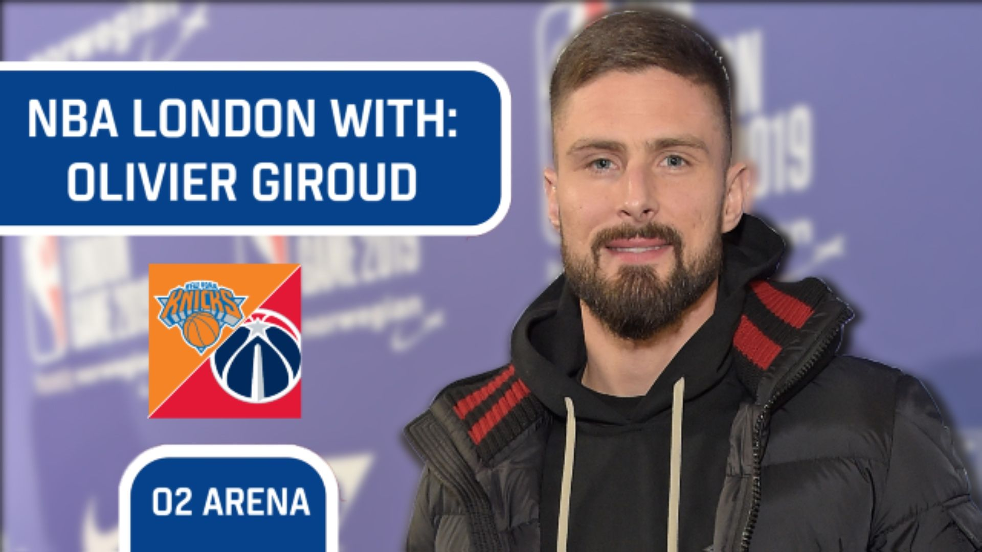 NBA London with Olivier Giroud