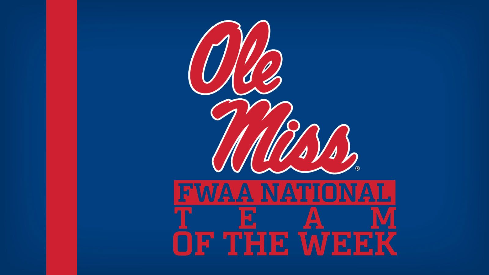 Ole Miss Named National Team Of The Week