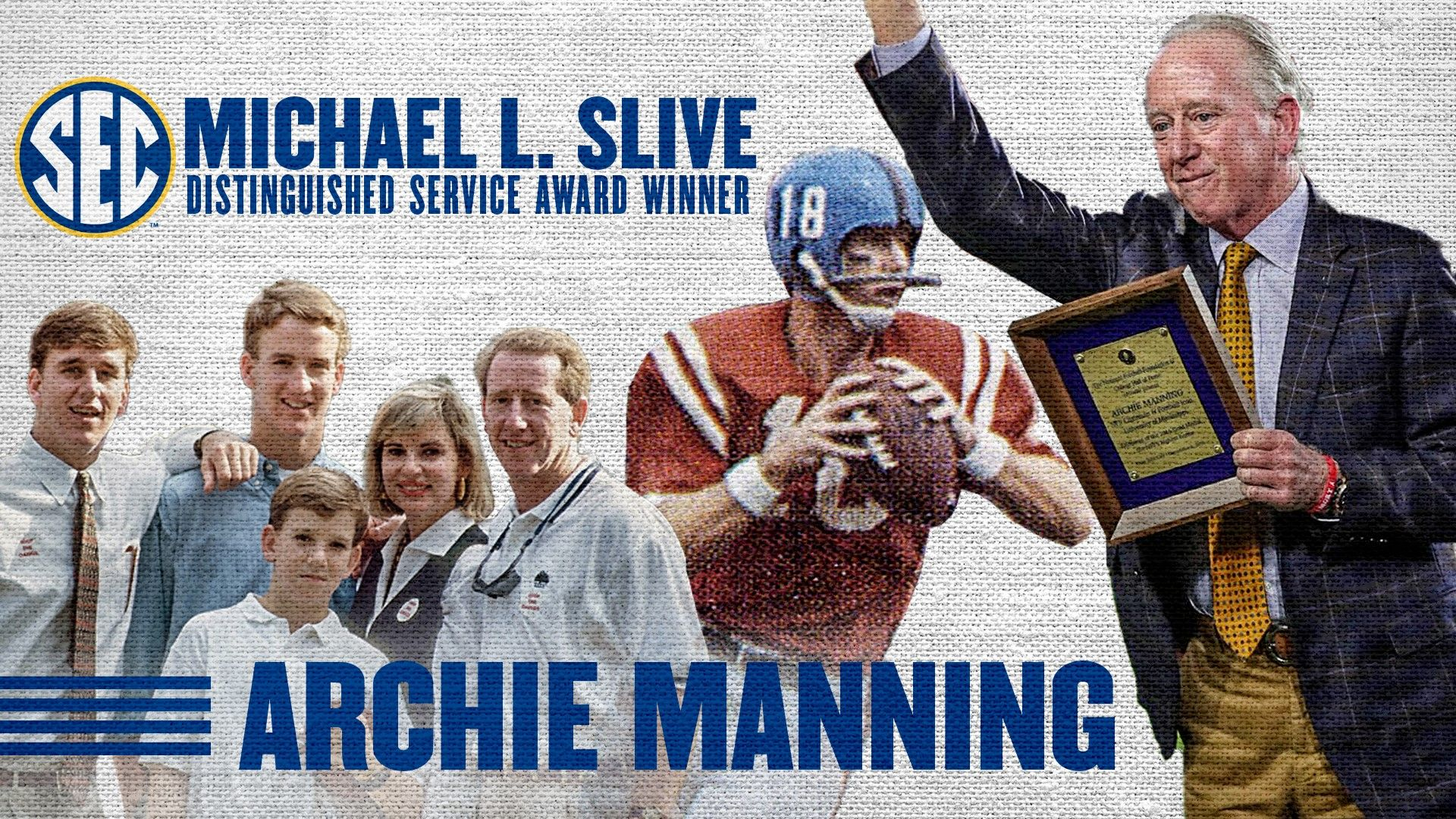 Sec To Honor Archie Manning With Michael L Slive Award