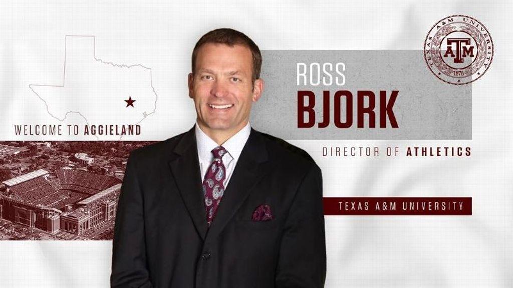 Texas A&M hires Ross Bjork as AD
