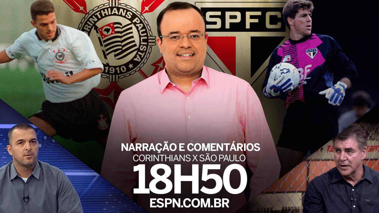 Corinthians x São Paulo: assista, interaja e acompanhe AO VIVO a narração do clássico no ESPN.com.br