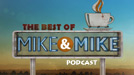 Best of Mike and Mike