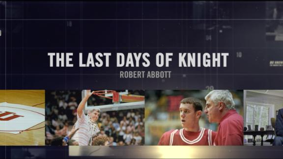 30 for 30: The Last Days of Knight -Director Statement