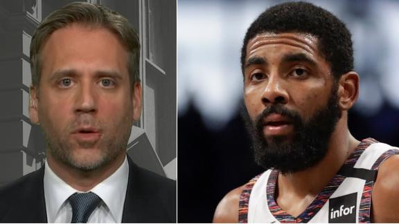 Why Max has reservations about Kyrie as NBPA VP