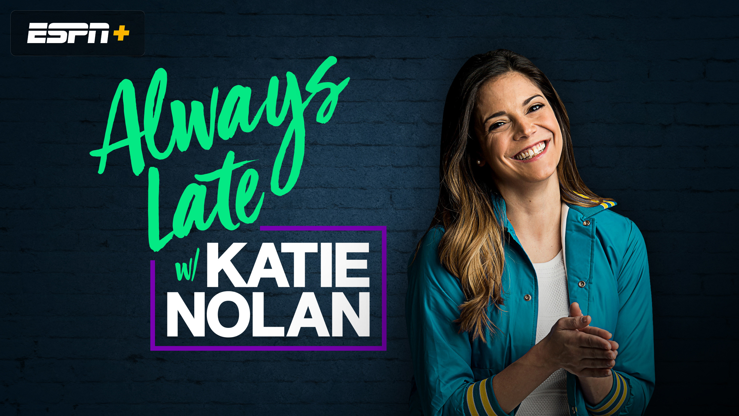 5ceecbd0eff6 Always Late with Katie Nolan is a late-night sports comedy show covering the  big (and small) stories of the week. Watch on ESPN+
